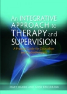 Обложка книги  - Integrative Approach to Therapy and Supervision