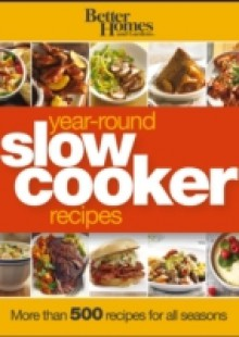 Обложка книги  - Better Homes and Gardens Year-Round Slow Cooker Recipes