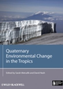 Обложка книги  - Quaternary Environmental Change in the Tropics