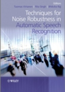 Обложка книги  - Techniques for Noise Robustness in Automatic Speech Recognition