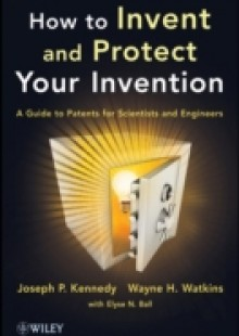 Обложка книги  - How to Invent and Protect Your Invention