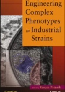 Обложка книги  - Engineering Complex Phenotypes in Industrial Strains