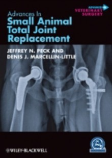 Обложка книги  - Advances in Small Animal Total Joint Replacement