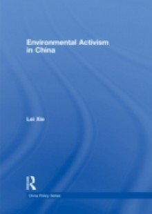 Обложка книги  - Environmental Activism in China