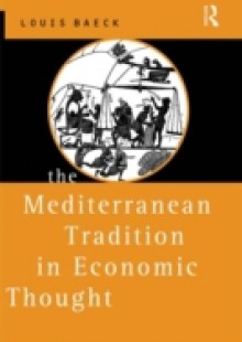 Обложка книги  - Mediterranean Tradition in Economic Thought
