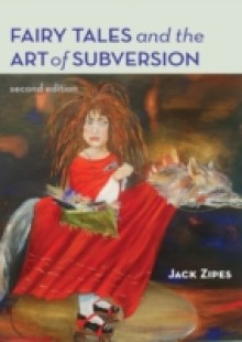 Обложка книги  - Fairy Tales and the Art of Subversion