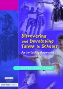 Обложка книги  - Discovering and Developing Talent in Schools
