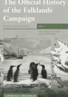 Обложка книги  - Official History of the Falklands Campaign, Volume 1