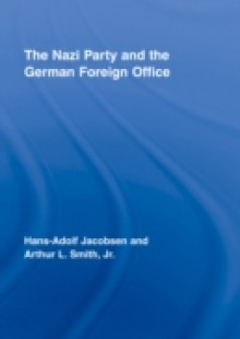 Обложка книги  - Nazi Party and the German Foreign Office