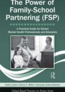 Обложка книги  - Power of Family-School Partnering (FSP)