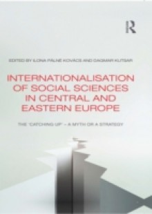 Обложка книги  - Internationalisation of Social Sciences in Central and Eastern Europe