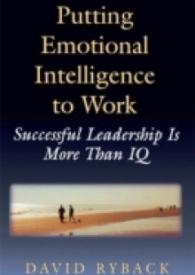 Обложка книги  - Putting Emotional Intelligence To Work