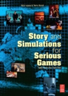 Обложка книги  - Story and Simulations for Serious Games
