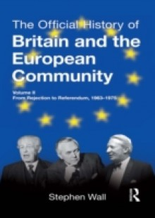 Обложка книги  - Official History of Britain and the European Community, Vol. II