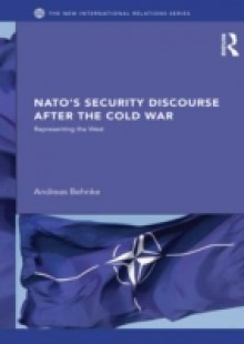 Обложка книги  - NATO's Security Discourse after the Cold War