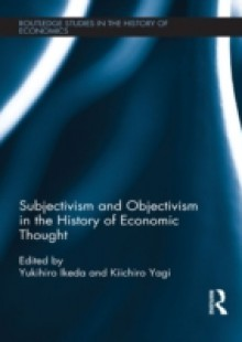 Обложка книги  - Subjectivism and Objectivism in the History of Economic Thought