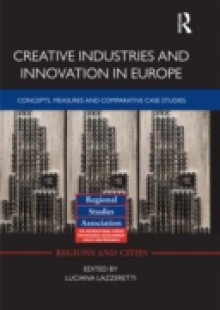 Обложка книги  - Creative Industries and Innovation in Europe