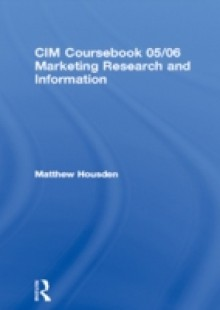 Обложка книги  - CIM Coursebook 05/06 Marketing Research and Information