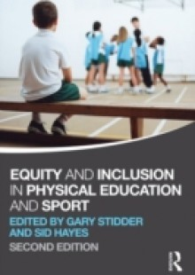 Обложка книги  - Equity and Inclusion in Physical Education and Sport