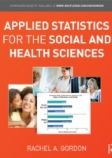 Обложка книги  - Applied Statistics for the Social and Health Sciences
