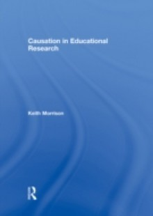 Обложка книги  - Causation in Educational Research