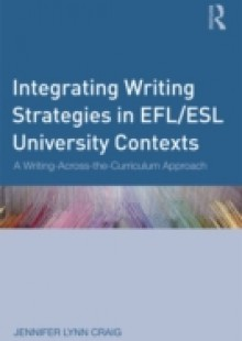 Обложка книги  - Integrating Writing Strategies in EFL/ESL University Contexts