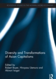 Обложка книги  - Diversity and Transformations of Asian Capitalisms