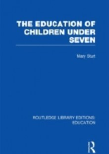 Обложка книги  - Education of Children Under Seven