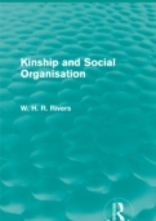Обложка книги  - Kinship and Social Organisation (Routledge Revivals)