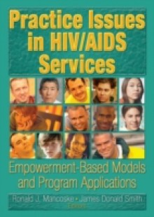 Обложка книги  - Practice Issues in HIV/AIDS Services