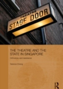 Обложка книги  - Theatre and the State in Singapore