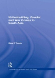Обложка книги  - Nationbuilding, Gender and War Crimes in South Asia