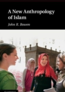 Обложка книги  - New Anthropology of Islam