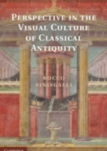 Обложка книги  - Perspective in the Visual Culture of Classical Antiquity