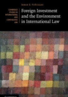 Обложка книги  - Foreign Investment and the Environment in International Law