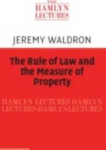 Обложка книги  - Rule of Law and the Measure of Property