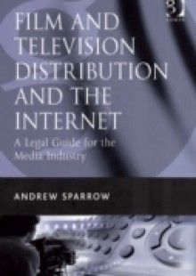 Обложка книги  - Film and Television Distribution and the Internet
