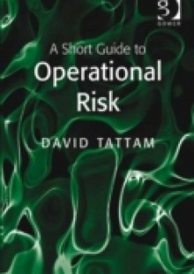 Обложка книги  - Short Guide to Operational Risk