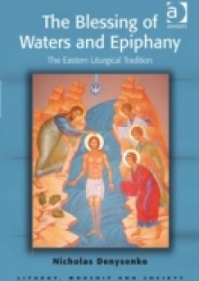 Обложка книги  - Blessing of Waters and Epiphany