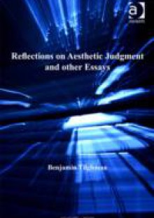 Обложка книги  - Reflections on Aesthetic Judgment and other Essays