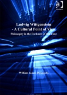 Обложка книги  - Ludwig Wittgenstein – A Cultural Point of View