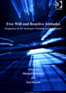 Обложка книги  - Free Will and Reactive Attitudes