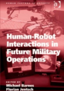Обложка книги  - Human-Robot Interactions in Future Military Operations