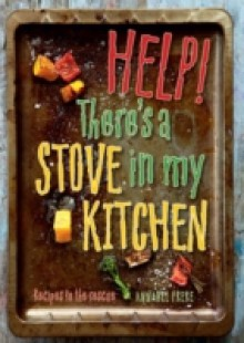 Обложка книги  - Help! There's a Stove in my Kitchen