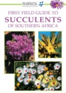 Обложка книги  - First Field Guide to Succulents of Southern Africa