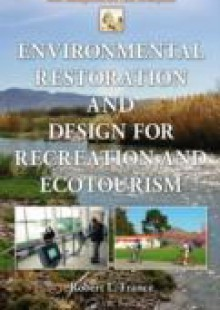 Обложка книги  - Environmental Restoration and Design for Recreation and Ecotourism