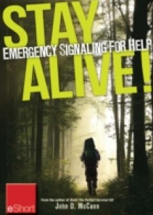Обложка книги  - Stay Alive – Emergency Signaling for Help eShort