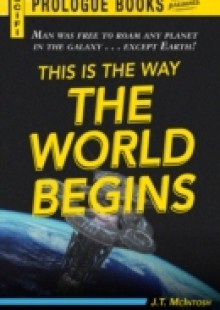 Обложка книги  - This is the Way the World Begins