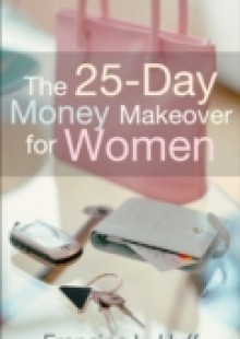 Обложка книги  - 25-Day Money Makeover for Women