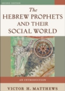 Обложка книги  - Hebrew Prophets and Their Social World